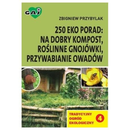 Tradycyjny Ogród Ekologiczny. Tom IV